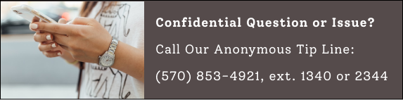 Confidential Issue? Call (570) 853-4921 extension 1340